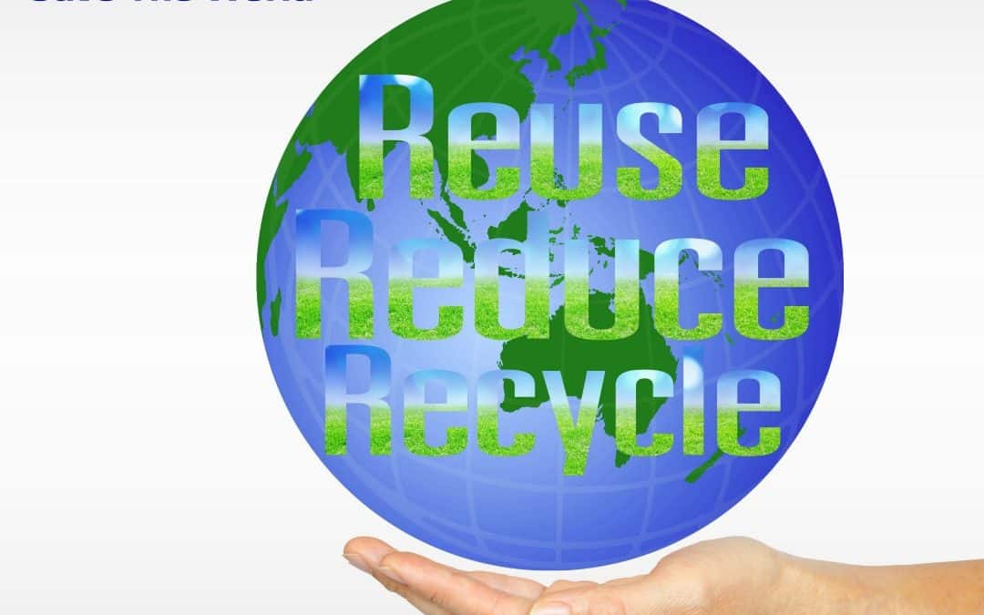 let's reduce, reuse, recycle!